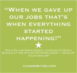 """When we gave up our jobs that's when everything started happening!"" Giulia Piu and Emma Obanye, founders of Buddy Bounce"